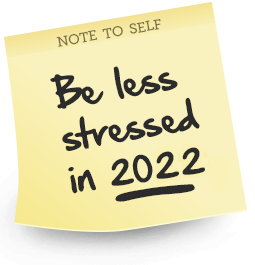 Practicalities. Feel Less Stressed